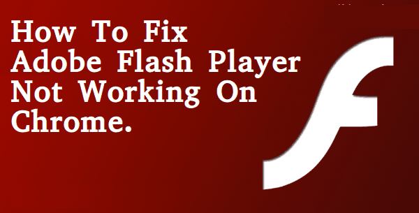 Flash not working Chrome